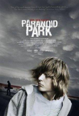 Смотреть фильм онлайн: Параноид парк / Paranoid Park