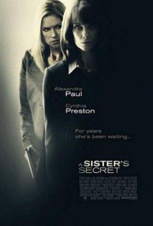 Смотреть фильм онлайн: Секрет сестер / A Sister's Secret