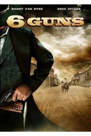 6 Стволов (6 Guns ) фильмы онлайн
