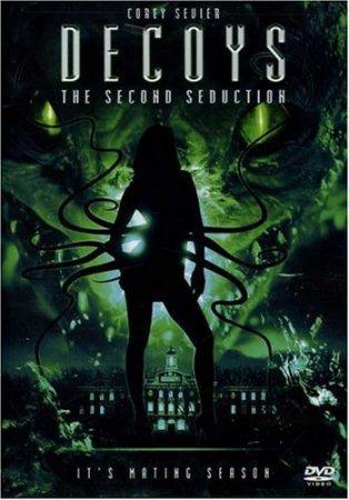 Приманки 2: Второе обольщение / Decoys 2: Alien Seduction (2007) DVDRip смотреть онлайн