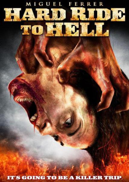 ������ ����� / Hard Ride to Hell (2009)