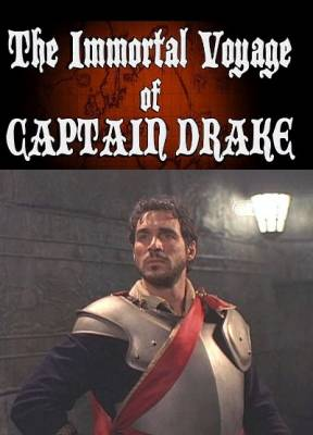 ����������� ����������� �������� ������ ( The Immortal Voyage of Captain Drake) ������ ������