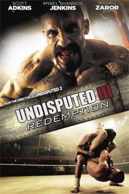 ����������� 3 / Undisputed III: Redemption (2010)