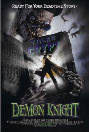 ����� �� ������: ����� ���� (Tales from the Crypt: Demon Knight)