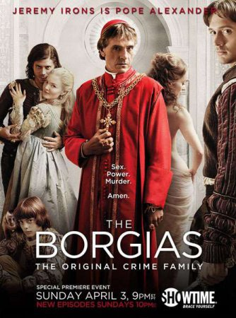 Борджиа (The Borgias) (2011)