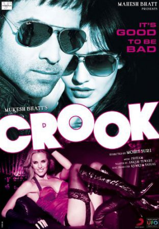 На крючке: Хорошо быть плохим (Crook: It's Good to Be Bad)