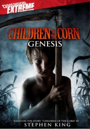 Дети кукурузы: Генезис (Children of the Corn: Genesis)