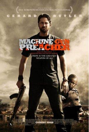 Проповедник с пулеметом (Machine Gun Preacher)