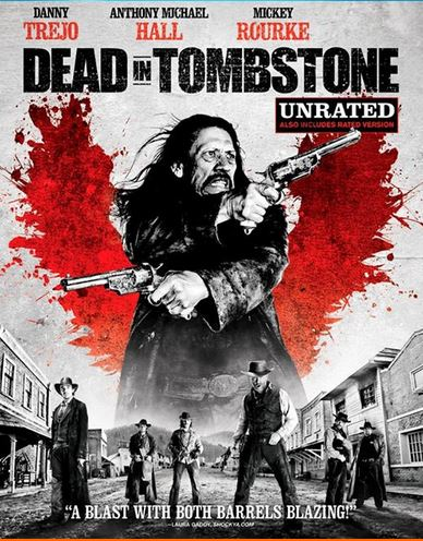 ������� � ��������� / Dead in Tombstone (2013)
