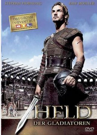 ��������� ��������� / Held der Gladiatoren (2003)