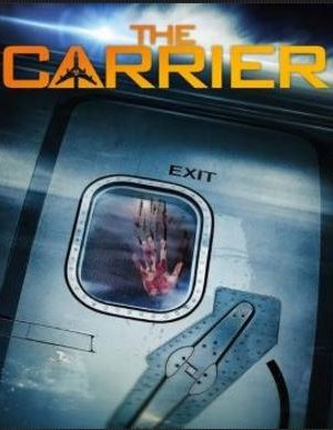 Карьер / Разносчик  / The Carrier (2015)
